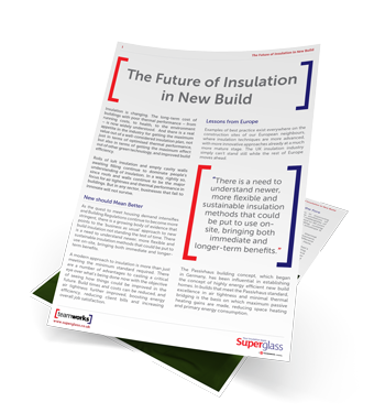 The Future of Insulation in New Build